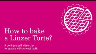 Do It Yourself - How to bake a Linzer Torte