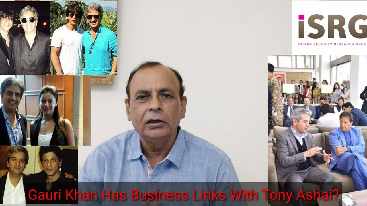 Bollywood-Pak Connection - Who Is Tony Ashai - Tony's Relations With Shahrukh Khan/NK Sood Ex-RAW