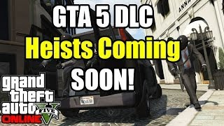 GTA 5 Online Heist Release Date Speculation - When Are Heists for GTA 5 Coming? (GTA V)