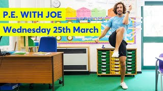 P.E with Joe | Wednesday 25th March 2020