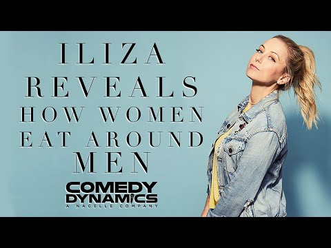 Iliza Shlesinger - Eating Around Men (Stand up Comedy)