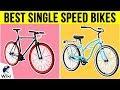 10 Best Single Speed Bikes 2019