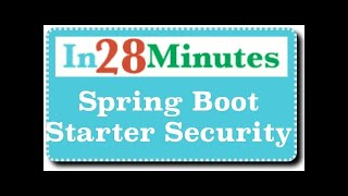 Spring Boot Starter Security - Secure Your Rest Services And Web Applications