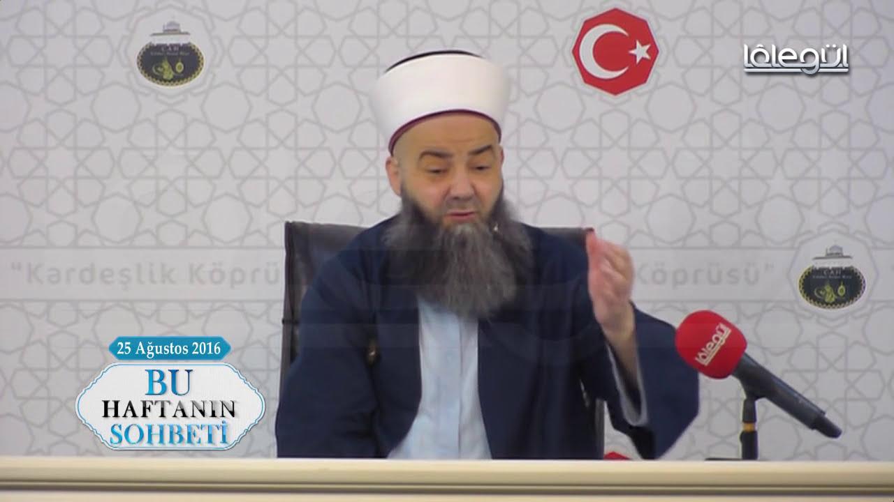 25 Ağustos 2016 Tarihli Bu Haftanın Sohbeti - Cübbeli Ahmet Hocaefendi Lâlegül TV