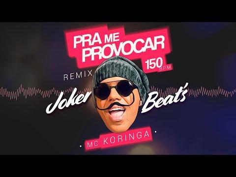 Pra Me Provocar 150 BPM - @McKoringa by @JokerBeats .
