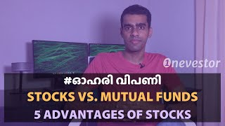 5 Unique Advantages Of Stocks Over Mutual Funds [MALAYALAM / EPISODE #14]