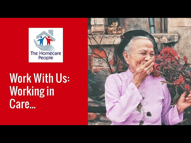 Work With Us: Working in Care