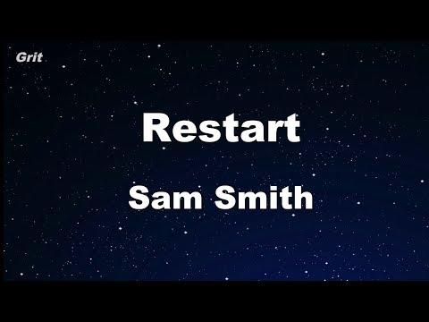 Restart - Sam Smith Karaoke 【No Guide Melody】 Instrumental