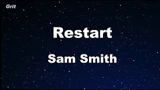 Restart - Sam Smith Karaoke 【No Guide Melody】 Instrumental