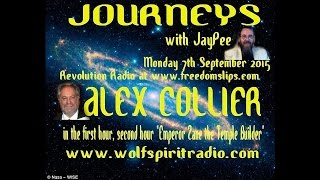 2015-09-07_ Jouneys with JP - Alex Collier, then Zane on LeyLines and Temple