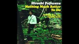 Hiroshi Fujiwara - Turn My Back