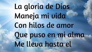 LA GLORIA DE DIOS (LETRA)