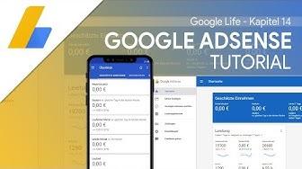 Geld verdienen mit Werbeanzeigen & YouTube Videos  | Das Große AdSense Tutorial (Google Life #14)