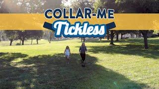 Collar-Me Tickless™