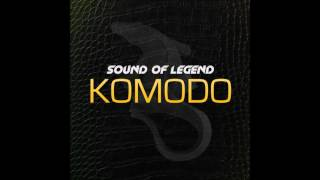 Sound Of Legend - Komodo Radio Edit