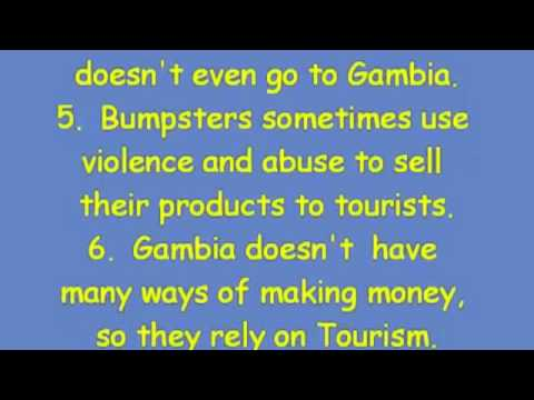 disadvantage of tourism in the gambia The gambian tourist value chain and  hosts in the gambia tourism authority, to hotel managers, civil servants to entrepreneurs to tour  advantages of tourism in .