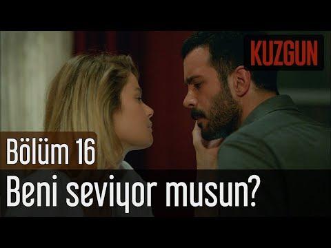 Kuzgun 16. Bölüm (Sezon Finali) - Beni Seviyor musun?