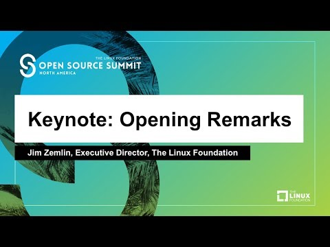 Keynote: Opening Remarks - Jim Zemlin, Executive Director, The Linux Foundation