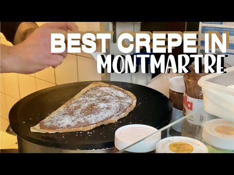 NUTELLA CREPE IN MONTMARTRE BEST CREPERIE IN PARIS 2021
