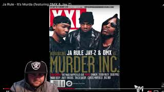 Ja Rule It s Murda ft DMX Jay Z WHO OUT RAPPED WHO Reaction.mp3