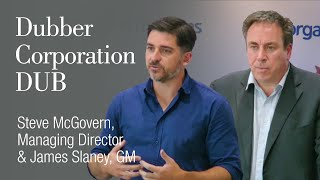 Dubber Corporation (ASX: DUB) Steve McGovern, Managing Director and James Slaney ,GM