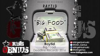 Raytid - Big Food (Raw) Island Life RIddim - February 2016