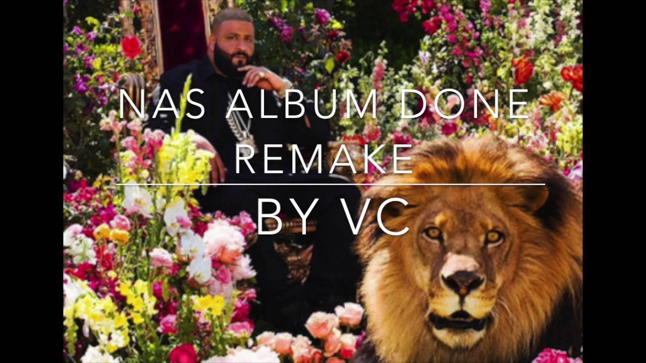 Best Version* Nas Album Done Instrumental ( Remade By VcDaMenace ...