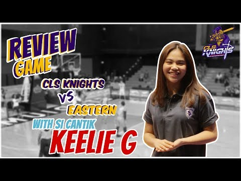 CLS Knights Indonesia VS Hong Kong Eastern | Game Review