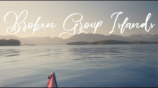 Kayaking the Broken Group Islands // Vancouver Island // Gh5 Travel Film