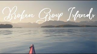 Kayaking the Broken Group Islands // Vancouver Island // Gh5 Travel Film