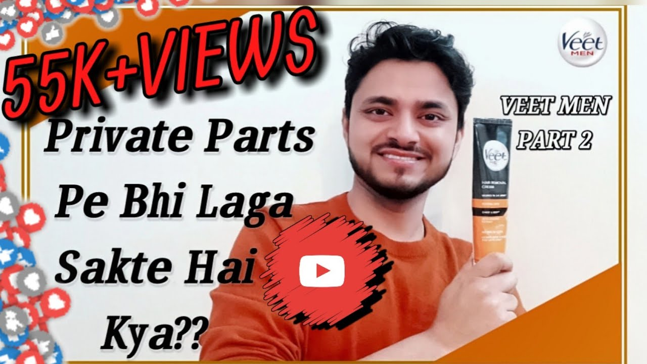 Private Parts Pe Bhi Laga Sakte Hai Kya Veet Men Hair Removal