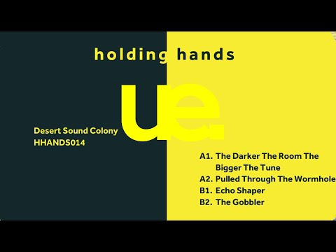 Desert Sound Colony - Pulled Through the Wormhole EP | Holding Hands Records