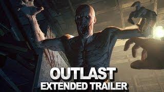 Outlast Extended Announcement Trailer