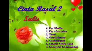 cinta rasul 2  full album sulis & hadad alwi