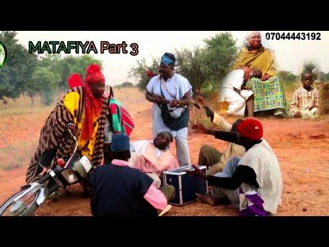 Download MATAFIYA Part 3   Episode 3   Sabon Shiri Latest Hausa Films 2021 Arewa Team