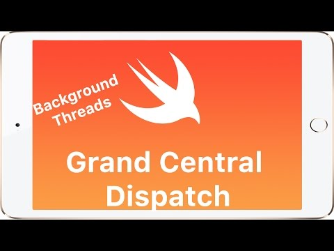 Swift - Grand Central Dispatch and Multi Threading Tutorial thumbnail