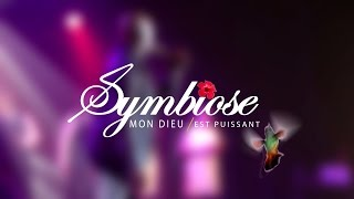 My god is awesome / Mon Dieu est puissant -Symbiose Gospel-