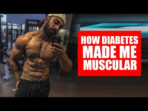 Diabetes made me muscular