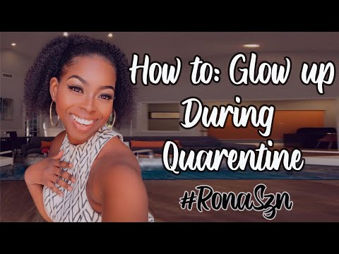 How to Glow Up During Quarantine✨ | 5 Tips to Glow Up with FREE Resources