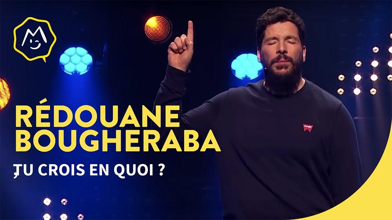 Redouane Bougheraba - Tu crois en quoi ?