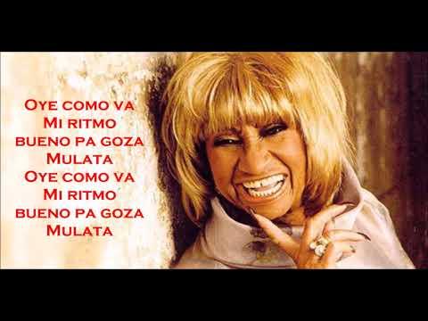 Celia Cruz: Oye como va (lyrics/letra)