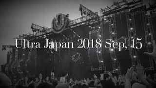 ULTRA JAPAN 2018 Sep, 15. Tribute Avicii and more.