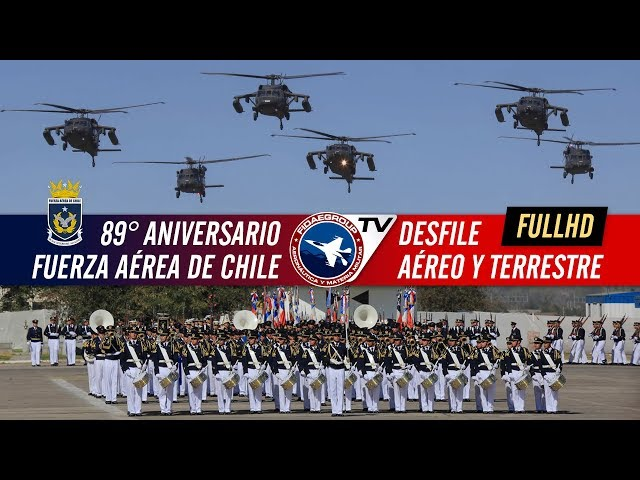 89° Aniversario Fuerza Aérea de Chile | Desfile Aéreo y Terrestre 3/3