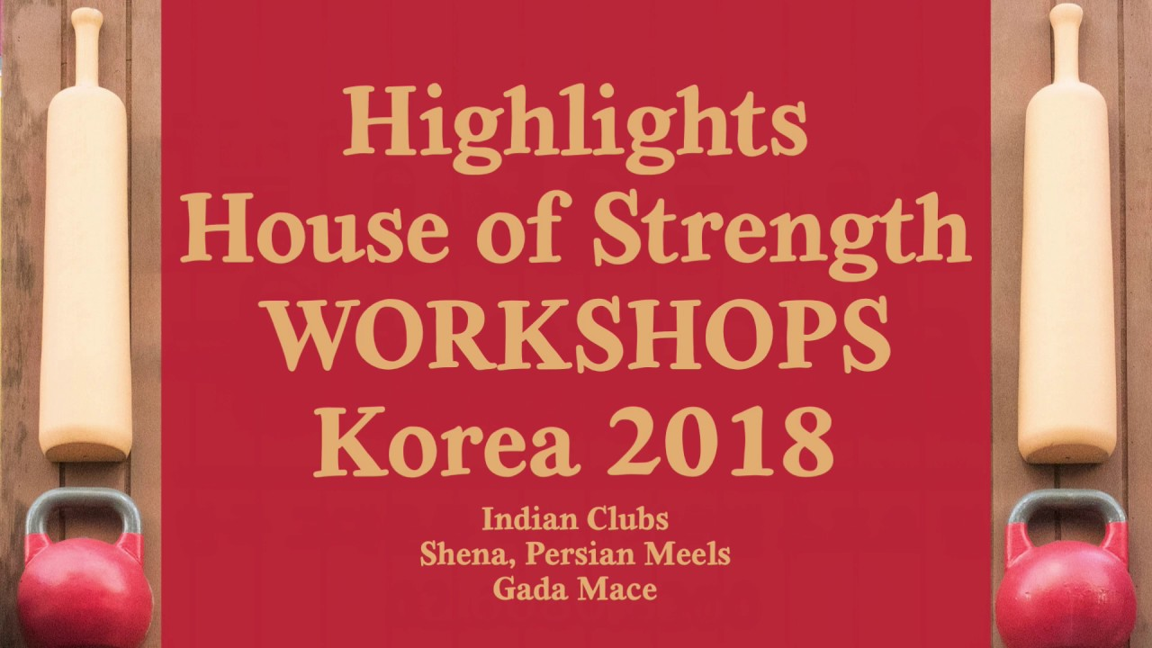 INDIAN CLUBS | Workshop highlights at the House of Strength