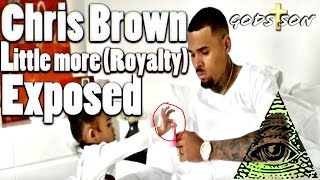 Chris Brown Little More (Royalty) Exposed