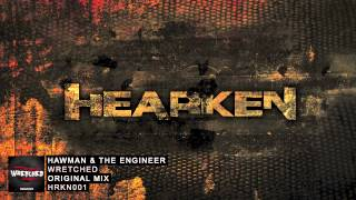 Hawman & The Engineer - Wretched (Original Mix)