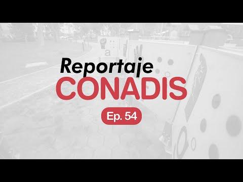 Reportaje Conadis | Ep. 54
