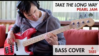 Pearl Jam - Take The Long Way (Bass Cover)