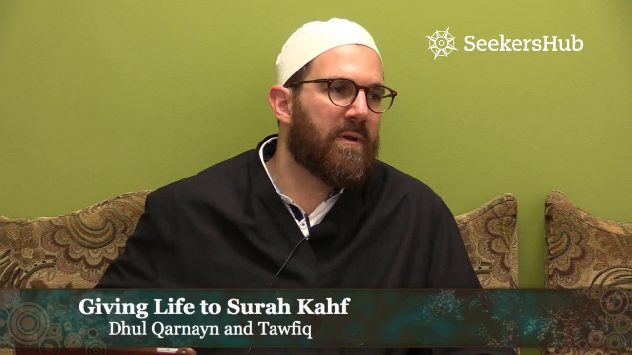 Sura al Kahf: Dhul Qarnayn and Tawfiq – Shaykh Walead Mosaad