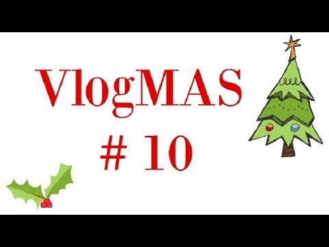 VlogMAS #10 /Afternoon tea /